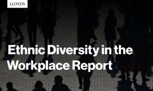 Lloyd's Ethnic Diversity in the Workplace